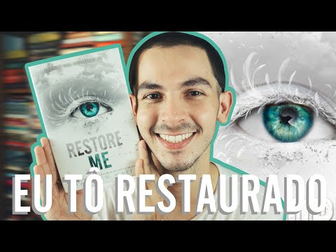 RESTAURA-ME - Tahereh Mafi (Estilhaça-Me, #4)