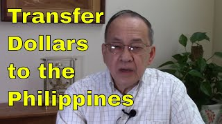 How to transfer Dollars to the Philippines in Peso or Dollar Account