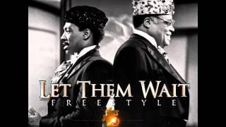 Chamillionaire-  Let Them Wait freestyle (HQ) (NEW)
