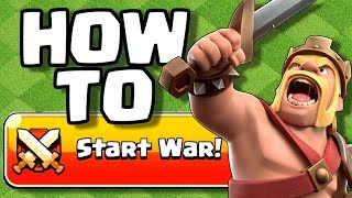 How To Start a WAR in Clash of Clans