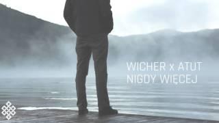 Wicher X Atut   Nigdy Więcej
