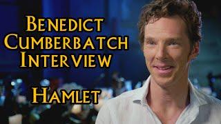 Бенедикт Камбербэтч, Benedict Cumberbatch - Hamlet Interview