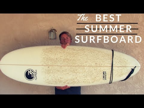 BEST SURFBOARD FOR SUMMER!