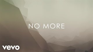 Josh Wilson - No More (Lyric Video)