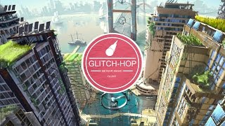 【Glitch-Hop】Hinkik - Explorers