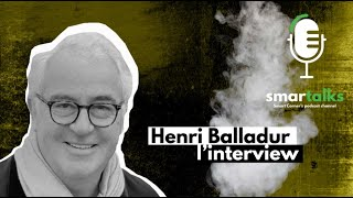 SMARTALKS Avec Henri Balladur
