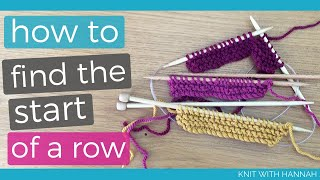 How To Find The Start Of A New Row in Knitting (with 3 different needle types)