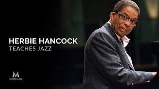 Belajar Musik Jazz bersama Herbie Hancock – Masterclass