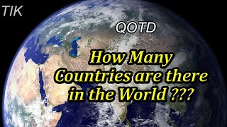 How Many Countries are there in the World??? QUESTION OF THE DAY #25 Online Quiz