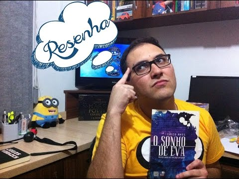 O SONHO DE EVA, Chico Anes | Resenha | Ampulheta de Palavras