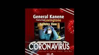 General Kanene - Coronavirus (Official Audio)