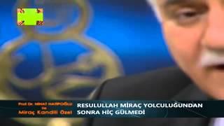 Nihat Hatipoglu - Mirac Kandili - 05.06.2013 - HQ