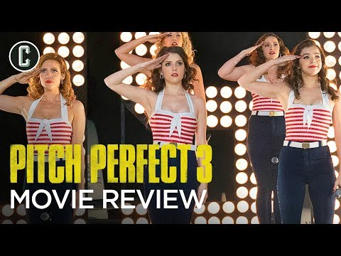 Pitch Perfect 3 Movie Review – Do They Justify the Action and Explosion in the Trailers?