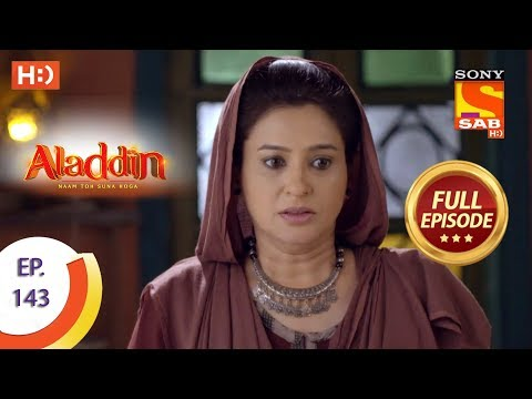 Aladdin - Ep 143 - Full Episode - 4th March, 2019