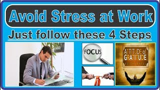 Avoid Stress at Workplace by Following these 4 Steps | Easy Health Tips | Dr. Sheen