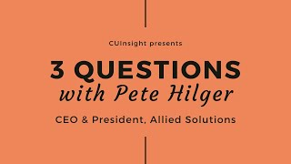 3 questions with Allied Solutions' Pete Hilger