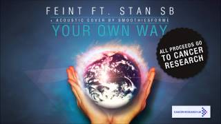 Feint - Your Own Way (Cancer Research Release)