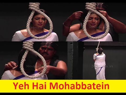Yeh Hai Mohabbatein - Shocking! Ishita Gets Hanged Till Death! - Watch Video