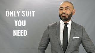 The Only Suit A Man Needs, A Grey Suit