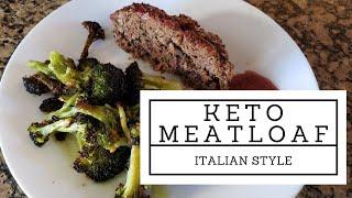 KETO RECIPES │ KETO MEATLOAF ITALIAN STYLE │LOW CARB RECIPES