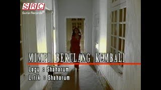 Liza Hanim - Mimpi Berulang Kembali (Official Music Video)