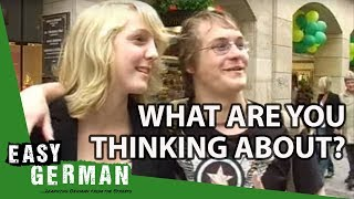 What are you thinking about? | Easy German 3