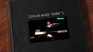 """Live at andy """"Alfie"""" 1"""
