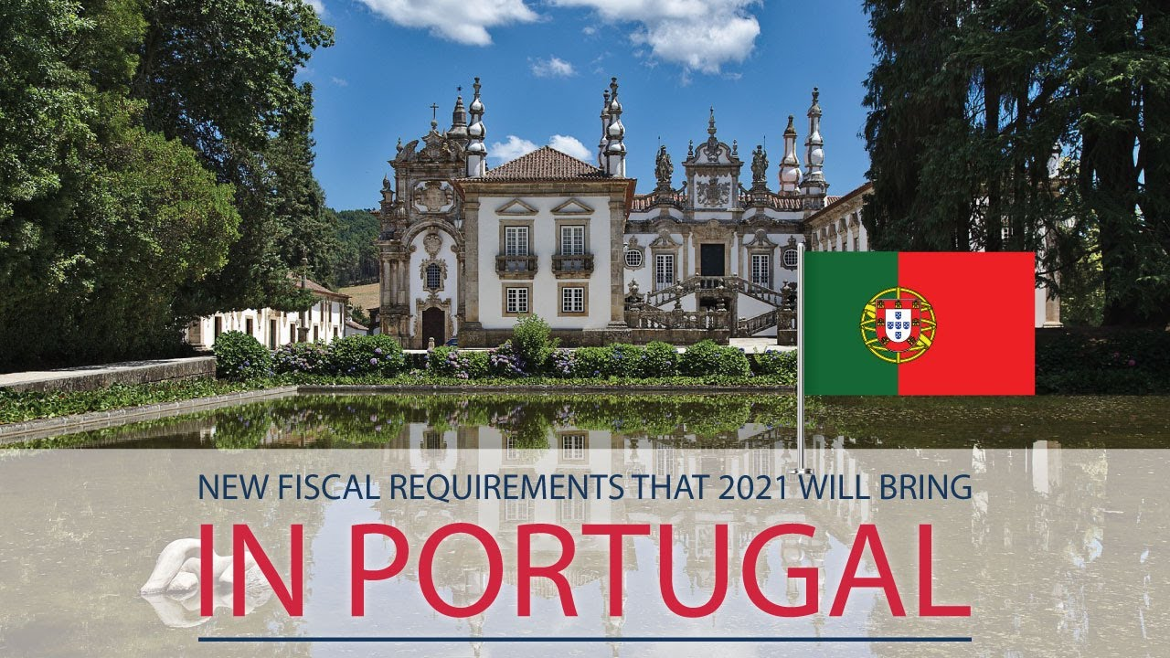 New Fiscal requirements that 2021 will bring in Portugal