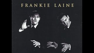 Frankie Laine ~ The Touch of Your Lips