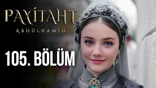 Payitaht Abdulhamid episode 105 with English subtitles Full HD