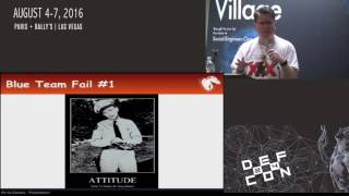 DEF CON 24 SE Village - Jayson Street  - Total Fail: and Bad Mistakes,  I