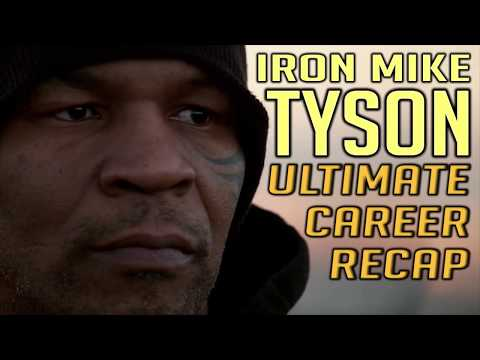 Mike Tyson - Career Recap
