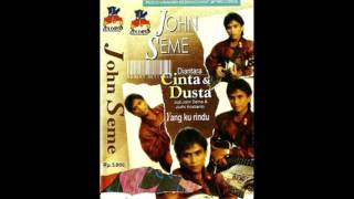 Download lagu John Seme Yang Ku Rindu Mp3