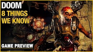 8 Things We Know About DOOM
