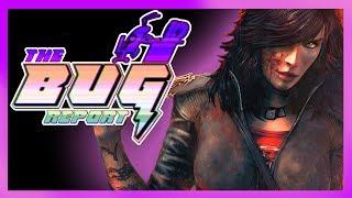 The Bug Report - Episode #1 - WET
