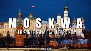 MOSKWA 102 FAKTY