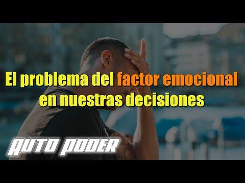 El problema del factor emocional en nuestras decisiones