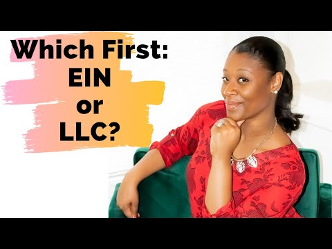 , title : 'EIN or LLC, Which Should You Form FIRST?