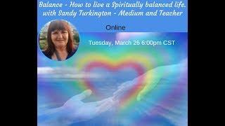 Balance -  How to live a Spiritually balanced life.