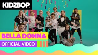 KIDZ BOP Kids   Bella Donna (Official Video) [KIDZ BOP Germany 2]