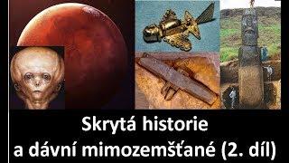 Skrytá história, dávny mimozemšťania a nový svetový poriadok