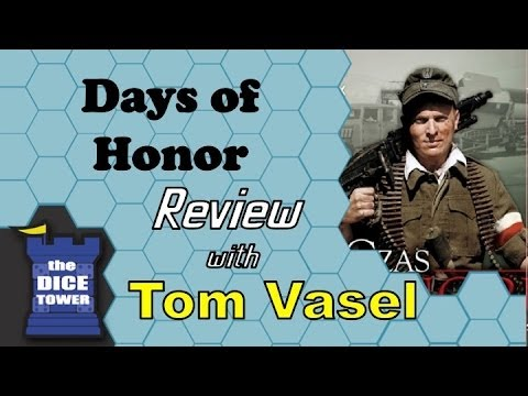 Dice Tower Reviews: Days of Honor
