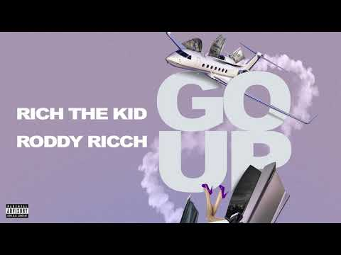 "Rich The Kid – ""Go Up"" feat. Roddy Ricch"