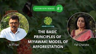 The Basic Principles of Miyawaki Model of Afforestation