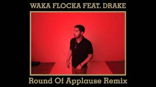 Drake Feat. Waka Flock - Round Of Applause (Official)