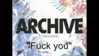 "Archive - Fuck You  ""Unplugged"""