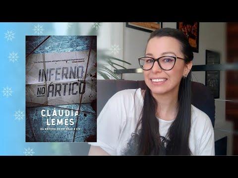 [Eu li] Inferno no Ártico, Claudia Lemes ?