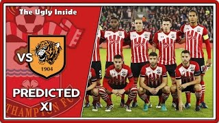 PREDICTED XI Hull City Vs Southampton  The Ugly Inside