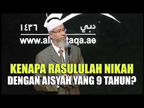 Kenapa Rasulullah Menikahi Aisyah yang Berumur 9 Tahun?   Dr. Zakir Naik