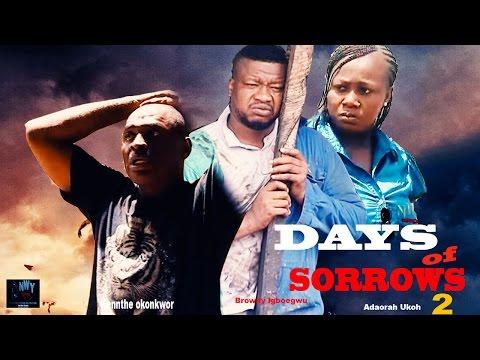 Days of Sorrow Season 2 - Latest Nigerian Nollywood Movie